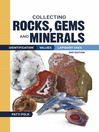 Collecting Rocks, Gems and Minerals (eBook): Identification, Values and Lapidary Uses