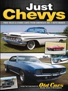 Just Chevys (eBook): True Tales & Iconic Cars From America's No. 1 Automaker