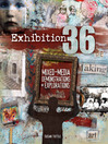 Exhibition 36 (eBook): Mixed Media Demonstrations + Explorations