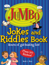 Jumbo Jokes and Riddles Book (eBook): Hours of Gut-Busting Fun!