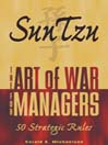 Sun Tzu (eBook): The Art Of War For Managers; 50 Strategic Rules