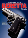Gun Digest Book of Beretta Pistols (eBook): Function | Accuracy | Performance