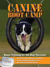 Canine Bootcamp (eBook): Basic Training for the Dog You Love