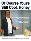 Of Course You're Still Cool, Honey (eBook)