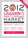 2012 Children's Writer's & Illustrator's Market (eBook)
