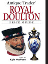 Antique Trader Royal Doulton Price Guide (eBook)