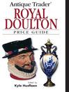 Antique Trader Royal Doulton Price Guide (eBook)