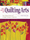 Best of Quilting Arts (eBook): Your Ultimate Resource for Art Quilt Techniques & Inspiration