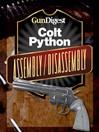 Colt Python Assembly/Disassembly (eBook)