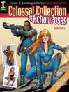Comic & Fantasy Artist's Photo Reference (eBook): Colossal Collection of Action Poses