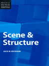 Elements of Fiction Writing - Scene & Structure (eBook)