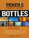 Picker's Pocket Guide to Bottles (eBook): How to Pick Antiques Like a Pro
