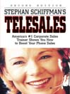 Stephan Schiffman's Telesales (eBook): America's #1 Corporate Sales Trainer Shows You How To Boost Your Phone Sales