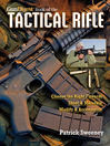 Gun Digest Book of TheTactical Rifle (eBook): A User's Guide