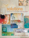 Acrylic Solutions (eBook): Exploring Mixed Media Layer by Layer