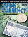 Coins & Currency of The Middle East (eBook): A Descriptive Guide to Pocket Collectibles