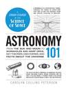 Astronomy 101 (eBook): From the Sun and Moon to Wormholes and Warp Drive, Key Theories, Discoveries, and Facts about the Universe
