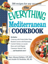 The Everything Mediterranean Cookbook (eBook): An Enticing Collection of 300 Healthy, Delicious Recipes From the Land of Sun and Sea