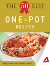 The 50 Best One-Pot Recipes (eBook): Tasty, Fresh, and Easy to Make!