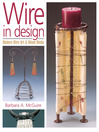 Wire in Design (eBook): Modern Wire Art & Mixed Media