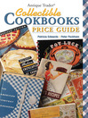 Antique Trader Collectible Cookbooks Price Guide (eBook)