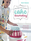 The Busy Girls Guide to Cake Decorating (eBook): The Fast, Simple Way to Impressive Cakes and Bakes