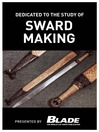 Dedicated to the Study of Sword Making (eBook): A Modern Bladesmith Fashions Swords Like a Master