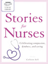A Cup of Comfort Stories for Nurses (eBook): Celebrating Compassion, Kindness, and Caring