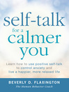Self-Talk for a Calmer You (eBook): Learn how to use positive self-talk to control anxiety and live a happier, more relaxed life