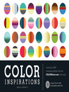Color Inspirations (eBook): More than 3,000 Innovative Palettes from the Colourlovers.Com Community
