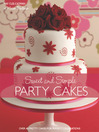 Sweet And Simple Party Cakes (eBook)