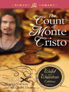 The Count of Monte Cristo (eBook): The Wild and Wanton Edition, Volume 3