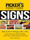 Picker's Pocket Guide--Signs (eBook): How to Pick Antiques Like a Pro