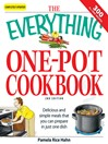 The Everything One-Pot Cookbook (eBook): Delicious and Simple Meals That You Can Prepare in Just One Dish; 300 All-New Recipes!