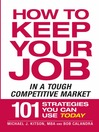 How to Keep Your Job in a Tough Competitive Market (eBook)