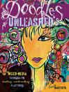 Doodles Unleashed (eBook): Mixed-Media Techniques for Doodling, Mark-Making & Lettering
