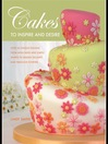Cakes to Inspire and Desire (eBook)