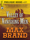 Valley of the Vanishing Men