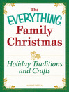 Holiday Traditions and Crafts (eBook): Celebrating the magic of the holidays