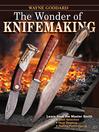 The Wonder of Knifemaking (eBook)