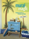 Mural Magic (eBook): Painting Scenes on Furniture and Walls