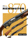Gun Digest Book of the Remington 870 (eBook)