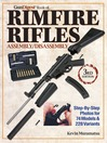 Gun Digest Book of Rimfire Rifles Assembly/Disassembly (eBook)