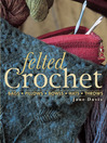 Felted Crochet (eBook)