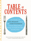 Table of Contents (eBook): From Breakfast with Anita Diamant to Dessert with James Patterson - a Generous Helping of Recipes, Writings and Insights from Today's Bestselling Authors