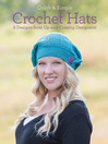 Quick and Simple Crochet Hats (eBook): 8 Designs from Up-and-Coming Designers!