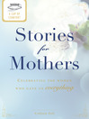 A Cup of Comfort Stories for Mothers (eBook): Celebrating the Women Who Gave Us Everything