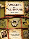 Amulets and Talismans (eBook): Simple Techniques for Creating Meaningful Jewelry