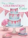 Chic & Unique Celebration Cakes (eBook)