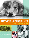Drawing Realistic Pets from Photographs (eBook)